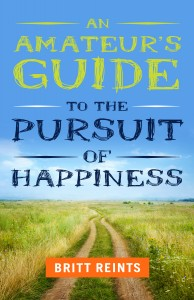 Amateurs Guide to the Pursuit of Happiness
